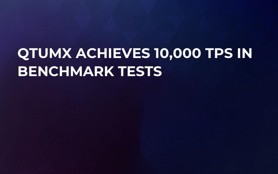 QtumX Achieves 10,000 TPS in Benchmark Tests