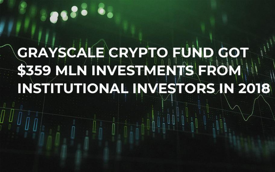 Grayscale Crypto Fund Got $359 Mln Investments from Institutional Investors in 2018
