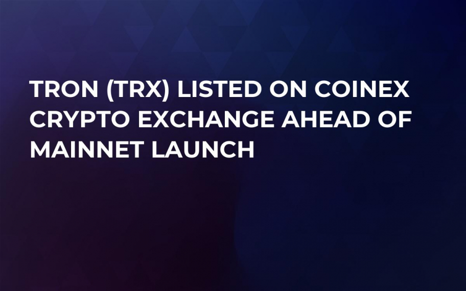 TRON (TRX) Listed on CoinEX Crypto Exchange Ahead of MainNet launch