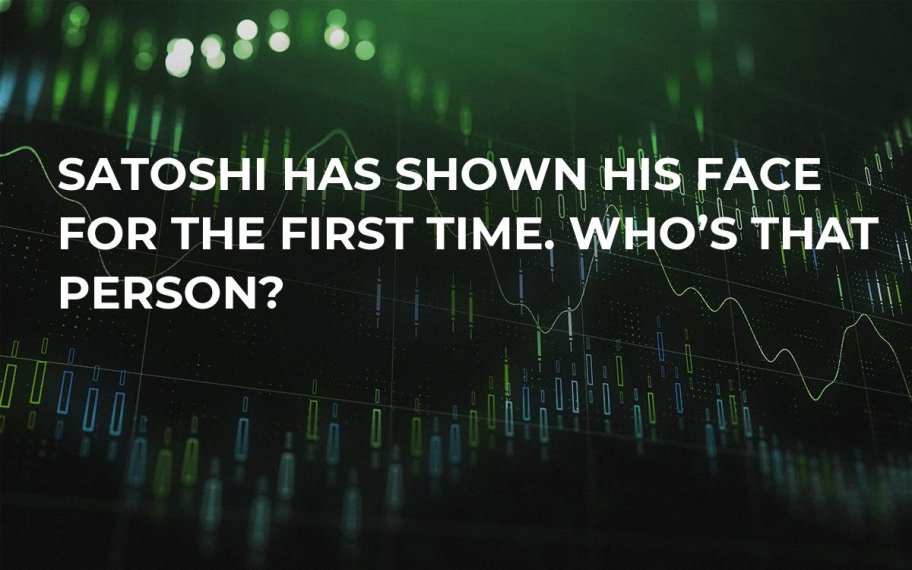 Satoshi Has Shown His Face for the First Time. Who's That Person?