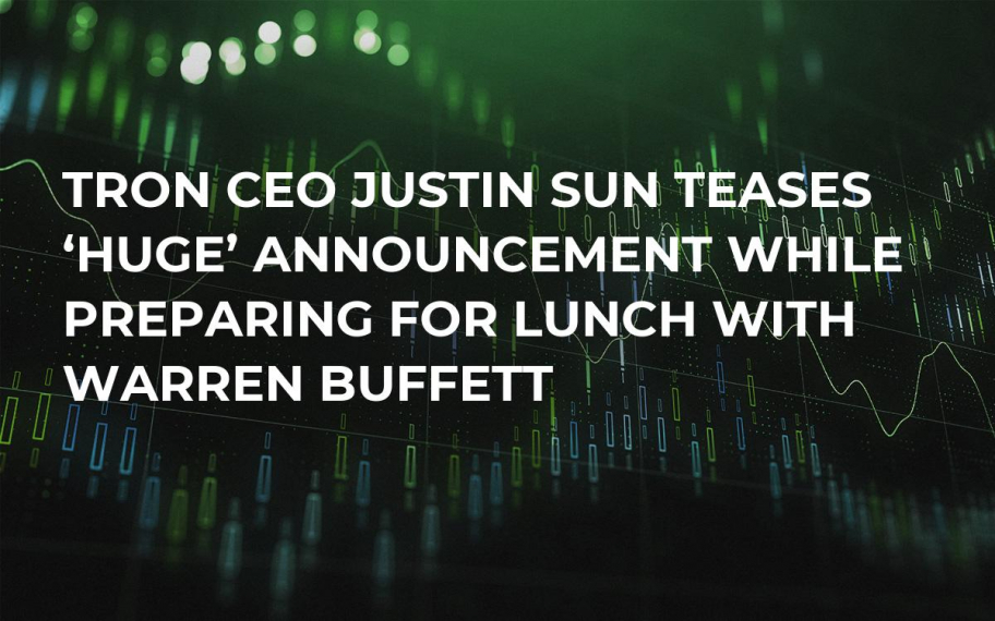 Tron CEO Justin Sun Teases 'Huge' Announcement While Preparing for Lunch with Warren Buffett