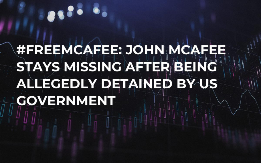 #FreeMcAfee: John McAfee Stays Missing After Being Allegedly Detained by US Government