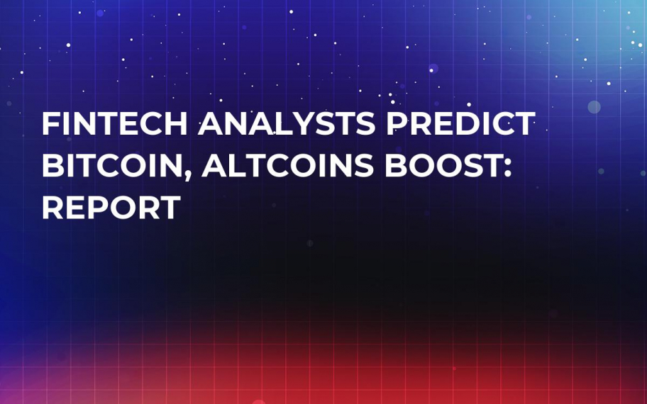 Fintech Analysts Predict Bitcoin, Altcoins Boost: Report