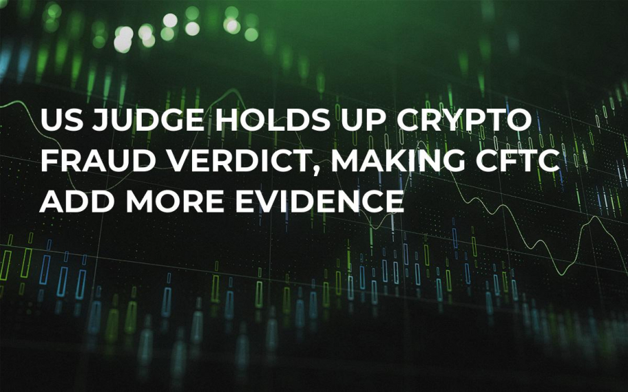 US Judge Holds Up Crypto Fraud Verdict, Making CFTC Add More Evidence