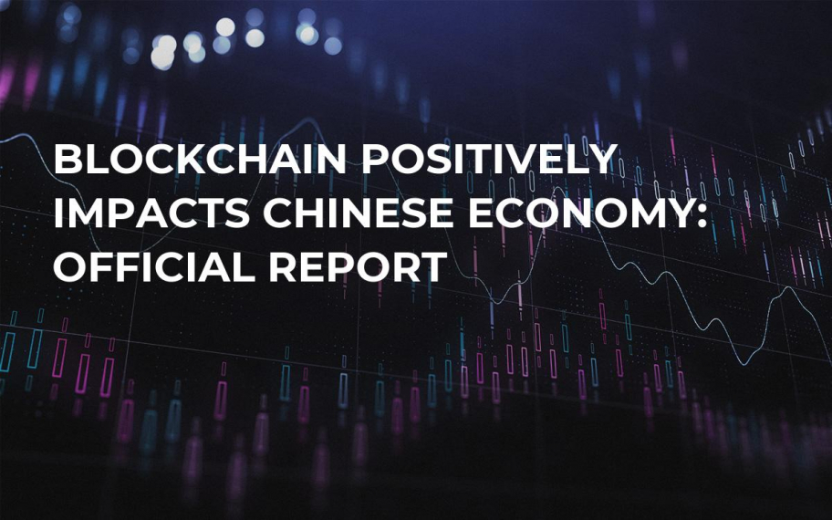 Blockchain Positively Impacts Chinese Economy: Official Report