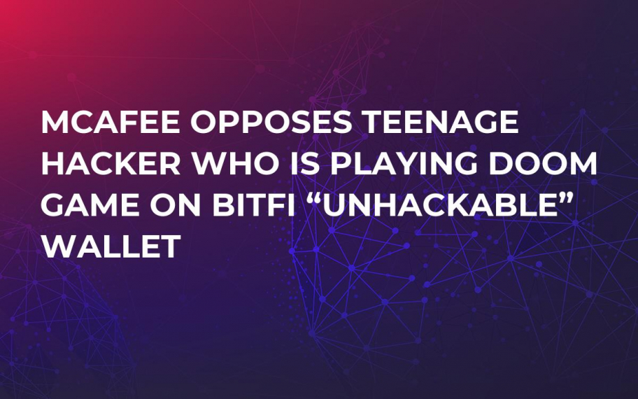 "McAfee Opposes Teenage Hacker Who Is Playing Doom Game on BitFi ""Unhackable"" Wallet"