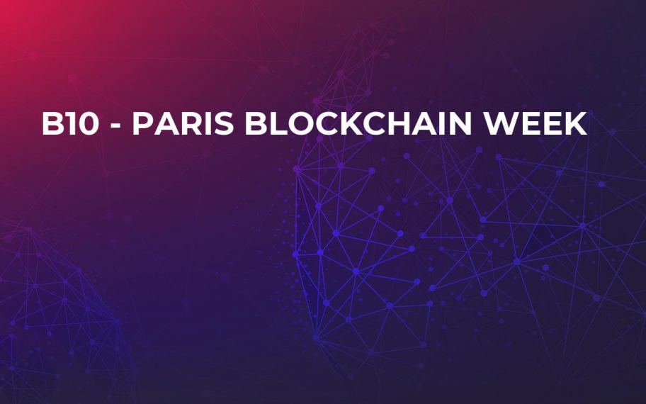 B10 - Paris Blockchain Week