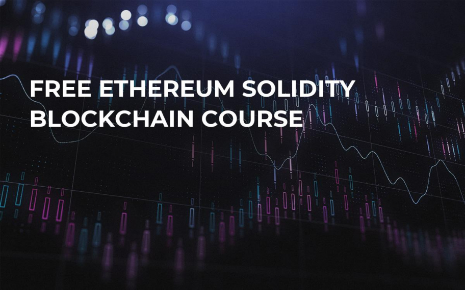 Free Ethereum Solidity Blockchain Course