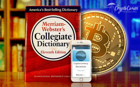 "Merriam-Webster Dictionary Adds ""Cryptocurrency,"" ""Blockchain"" and ""ICO"""