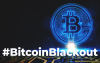 Here's What You Need to Know About #BitcoinBlackout